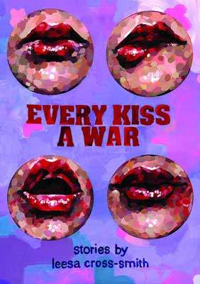 Every Kiss a War small