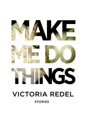 Make Me Do Things small
