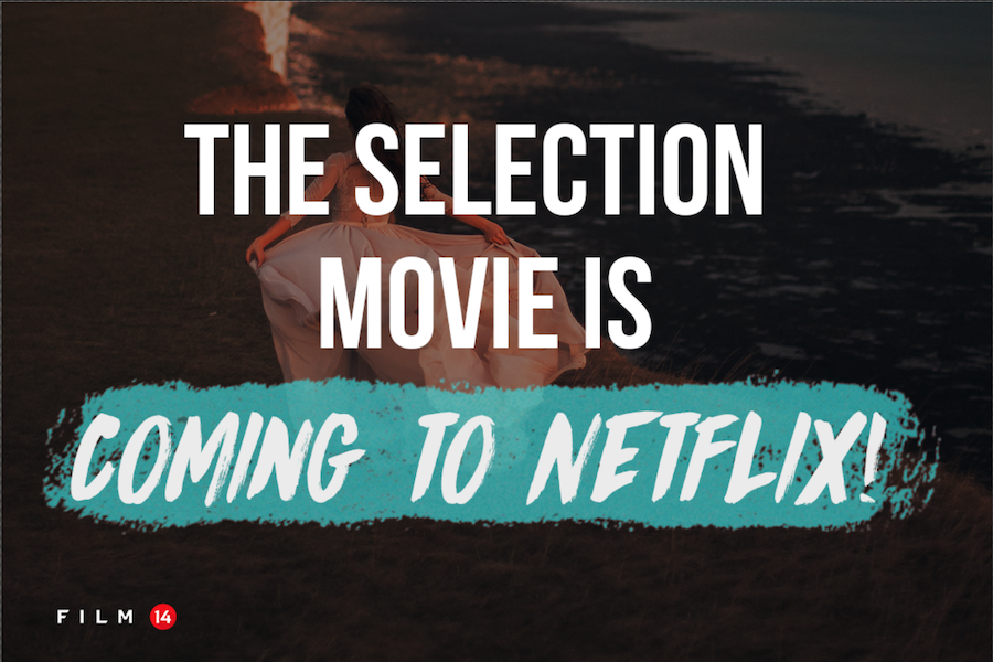 the selection movie