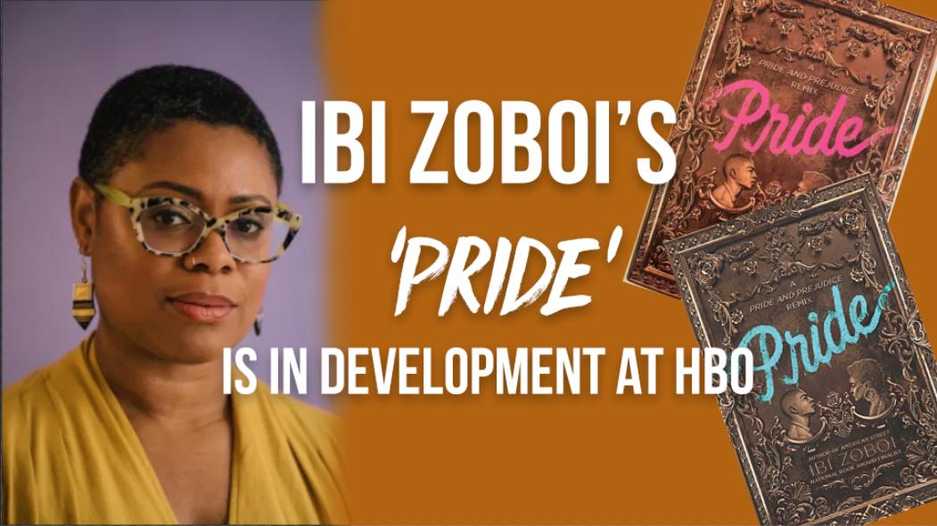 Ibi Zoboi's Pride adaptation