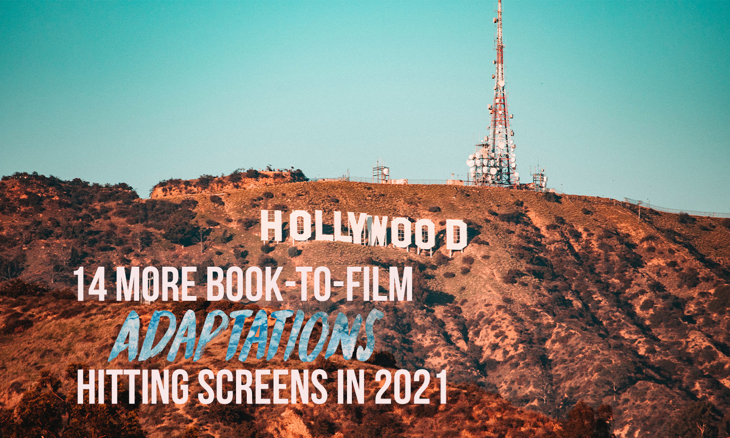 2021 film adaptations