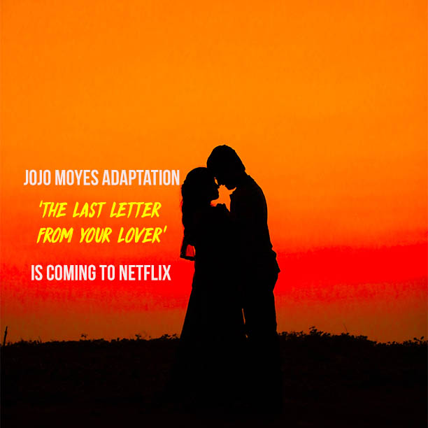 last letter from your lover netflix